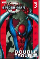 Ultimate Spider-Man Vol 3 Double Trouble TPB Marvel Comics Doc Ock Kraven