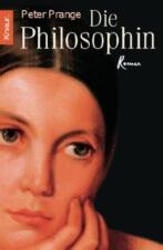 Die Philosophin von Peter Prange