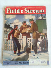 DEC 1948 FIELD AND STREAM MAGAZINE / THE RIVER WISE MAN !!
