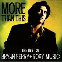 BRYAN FERRY & ROXY MUSIC - MORE THAN THIS-GREATEST HITS  CD 20 TRACKS POP NEU