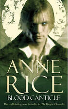 Blood Canticle: The Vampire Chronicles 10, Rice, Anne, New Book