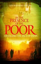 In the Presence of the Poor: Changing the Face of India