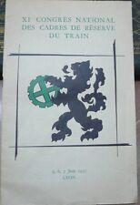 Congrès national des cadres…du train 1953 LYON, foire soierie, Berliet