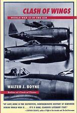 CLASH OF WINGS: WORLD WAR II IN THE AIR (1997) Walter J. Boyne -Military History