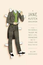 A Jane Austen Education: How Six Novels Taught Me About Love,-ExLibrary