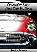 Classic Car Show Adult Coloring Book