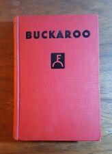 Buckaroo, A Tale of the Texas Rangers, Eugene Cunningham, (1933),HB