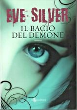 Eve Silver - IL BACIO DEL DEMONE - Romanzo horror