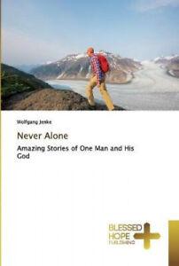Never Alone by Jenke, Wolfgang