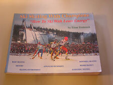 Ski Skating With Champions by Einar Svensson SIGNED FIRST EDITION Cross Country
