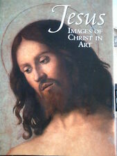 Jesus: Images of Christ in Art; Selections from th