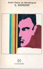 MU49 Il margine André Pieyre de Mandiargues CDE 1968