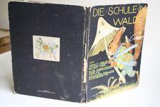 Holst, Adolf / Wenz-Vietor, Else:Die Schule im Walde. 1943