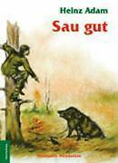 Saugut! - Jagdgeschichten von Heinz Adam (Gebunden)