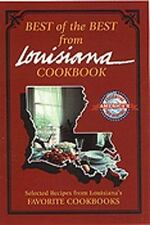 Best of the Best from Louisiana Cookbook:  Selected Recipes from Louisiana's Fav
