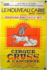 CIRQUE GRUSS A L'ANCIENNE - LE NOUVEAU CARRE-AFFICHE ORIGINALE -TRES RARE - 1977