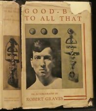 Graves, Robert.  Good-Bye To All That.  First Edition.