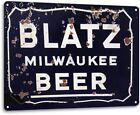 Blatz Beer Milwaukee Logo Weathered Retro Wall Decor Bar Man Cave Metal Tin Sign