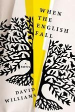 When the English Fall: A Novel, Williams, David  Book