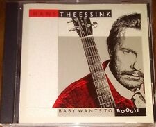HANS THEESSINK BABY WANTS TO BOOGIE CD