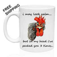 I May Look Calm,Pecked you 3 Times, Rooster,Funny, Birthday, Christmas, Mug 11oz