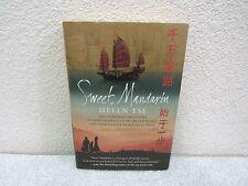 2007 Sweet Mandarin by Helen Tse: A Courageous True Story of Chinese Women Hb Bk