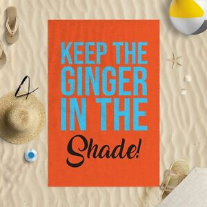 """58x39"""" Keep The Ginger In The Shade Microfibre Beach Towel Funny Joke Gift"""