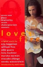 Love's Fire: Seven New Plays Inspired By Seven Shakespearean Sonnets Acting Co.