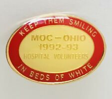 Keep Them Smiling Beds Of White Hospital Volunteers MOC Ohio VFW Pin Badge (N23)