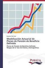 USED (LN) Modelización Actuarial de Planes de Pensión de Beneficio Definido: P