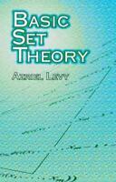 BASIC SET THEORY - LEVY, AZRIEL - NEW PAPERBACK BOOK