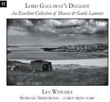Les Witches - Lord Gallaway's Delight: An Excellent Collection [New CD]