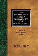 Englishman's Hebrew Concordance: Coded to Strong's Numbering System by George V. Wigram (Paperback, 1994)