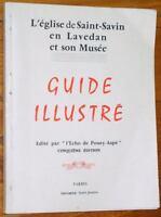 guide de L'EGLISE DE SAINT-SAVIN EN LAVEDAN Hautes-Pyrénées 1958 histoire