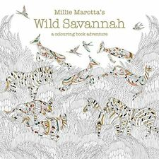 Millie Marotta's Wild Savannah: A Colouring Book Adventure (Colouring Books),Mi