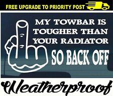 Tow Bar Back off Sticker Decal - Drift Funny JDM Joke Ute 4x4 4wd Diesel HILUX