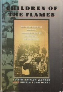 Children Of The Flames: Dr Josef Mengele And T... by Dekel, Sheila Cohn Hardback