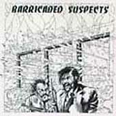 NEW - Barricaded Suspects by Barricaded Suspects