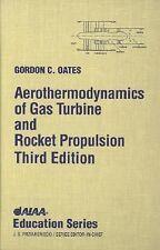 Aerothermodynamics of Gas Turbine Rocket Propulsion, Third Edition (Aiaa Educati