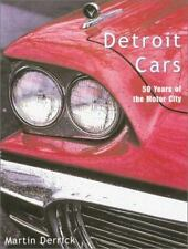 Detroit Cars: 50 Years of the Motor City (Automotive History and Personalities)