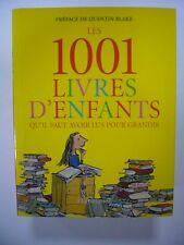 LES 1001 LIVRES D'ENFANTS QU'IL FAUT AVOIR LUS POUR GRANDIR 2010 FLAMMARION TBE
