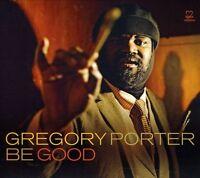 Gregory Porter - Be Good [New CD]
