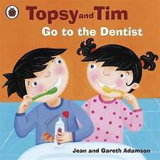 ~ Topsy Tim ~ Go to the Dentist  ~ by Jean and Gareth Adamson ~