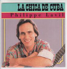 """Philippe LAVIL Vinyle 45T 7"""" SP LA CHICA DE CUBA -YO DI -RCA 42661 F Rèduit RARE"""