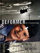 Deformer by Ed Templeton (2008, Hardcover)