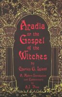 Aradia or the Gospel of the Witches, Paperback by Leland, Charles Godfrey; Dr...