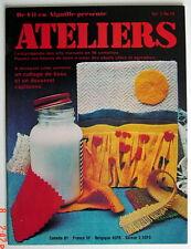 ANCIENNE REVUE ATELIERS, 1er TRIMESTRE DE 1976, VOLUME 3, No.29