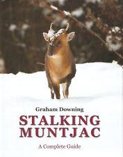 DOWNING GRAHAM DEER SHOOTING BOOK STALKING MUNTJAC A COMPLETE GUIDE hdbk BARGAIN