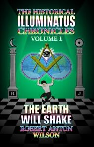 Complete Lot of 3 Historical Illuminatus Chronicles books by Robert Anton Wilson