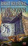 Unknown Regions by Robert Holdstock -PB